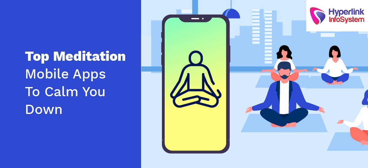 top meditation mobile apps to calm you down