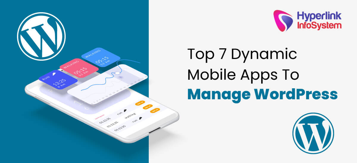 top 7 dynamic mobile apps to manage wordpress