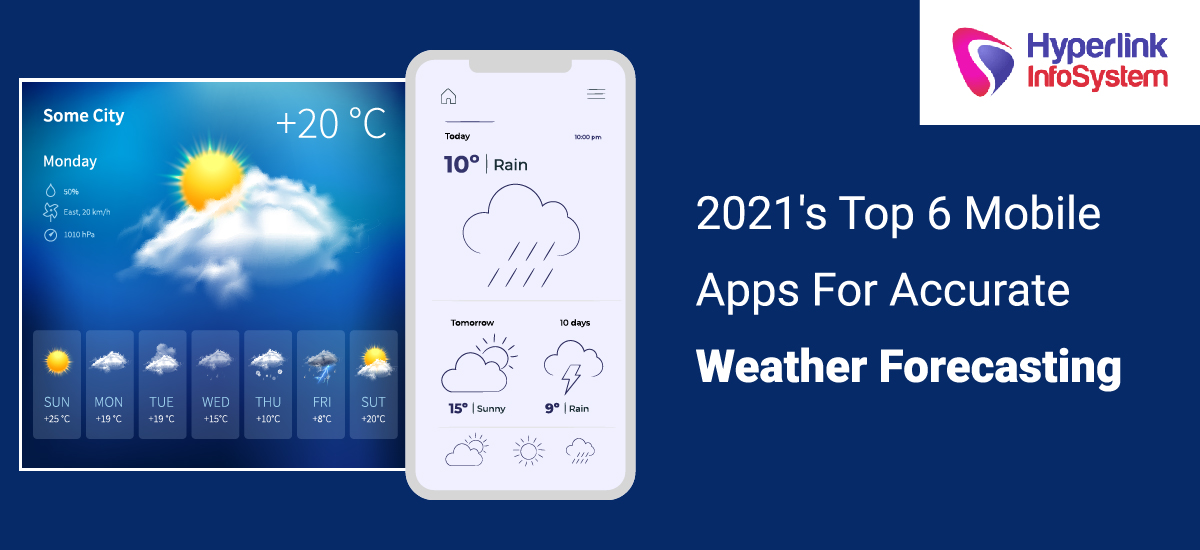 2021 top 6 mobile apps for accurate weather forecasting