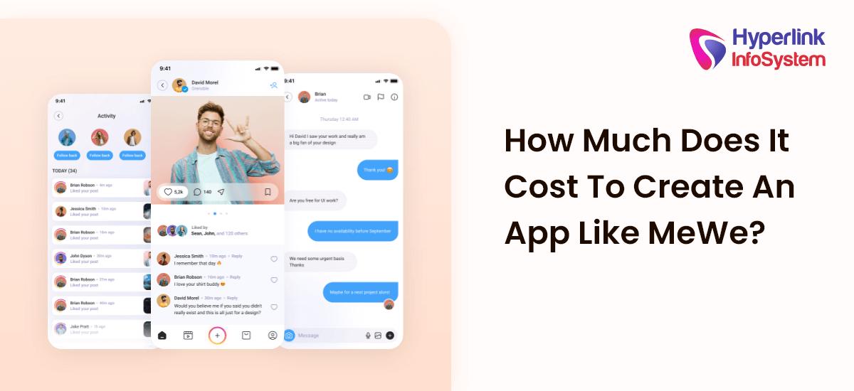 cost to create an app like mewe