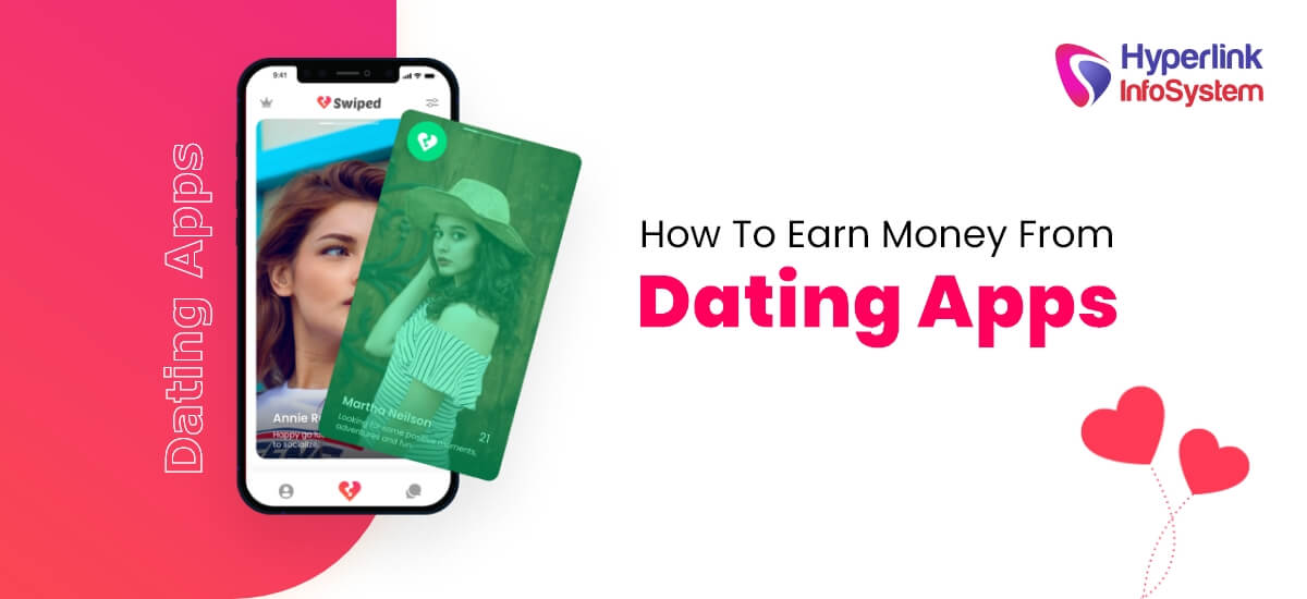 how to earn money from dating apps