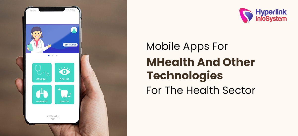 mobile apps for mhealth and other technologies for the health sector