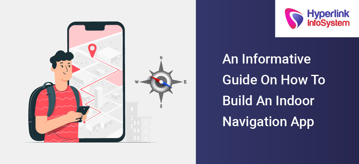 an informative guide on how to build an indoor navigation app
