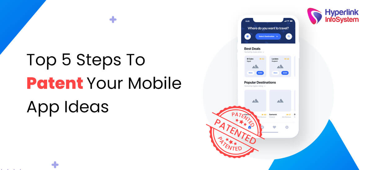 top 5 steps to patent your mobile app ideas