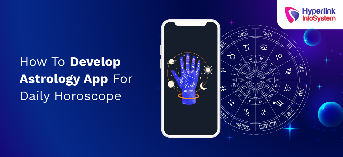how to develop astrology app for daily horoscope