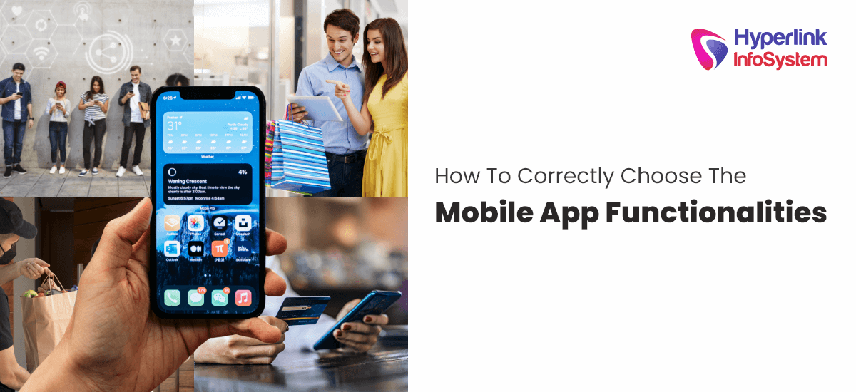 how to correctly choose the mobile app functionalities