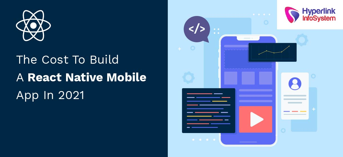 the cost to build a react native mobile app in 2021