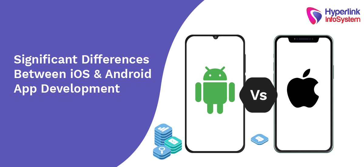 significant differences between ios and android app development