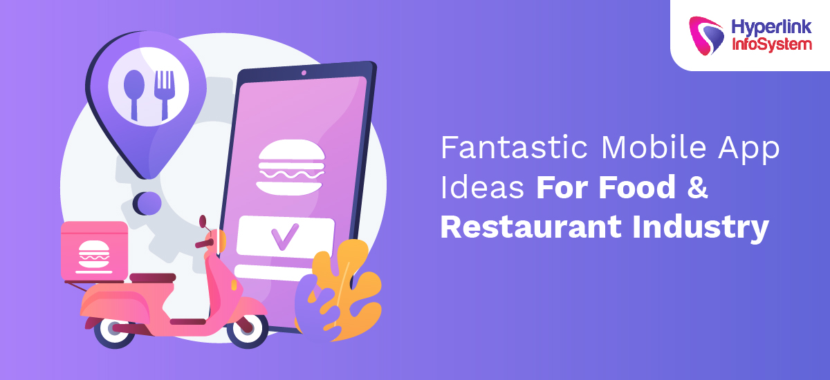fantastic mobile app ideas for food and restaurant industry