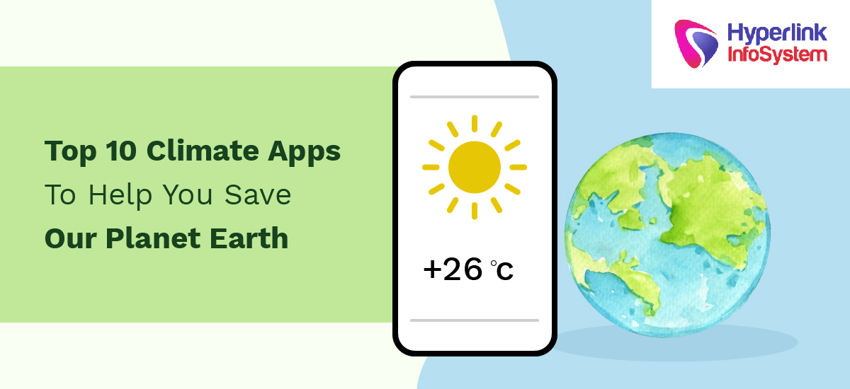 top 10 climate apps to help you save our planet earth