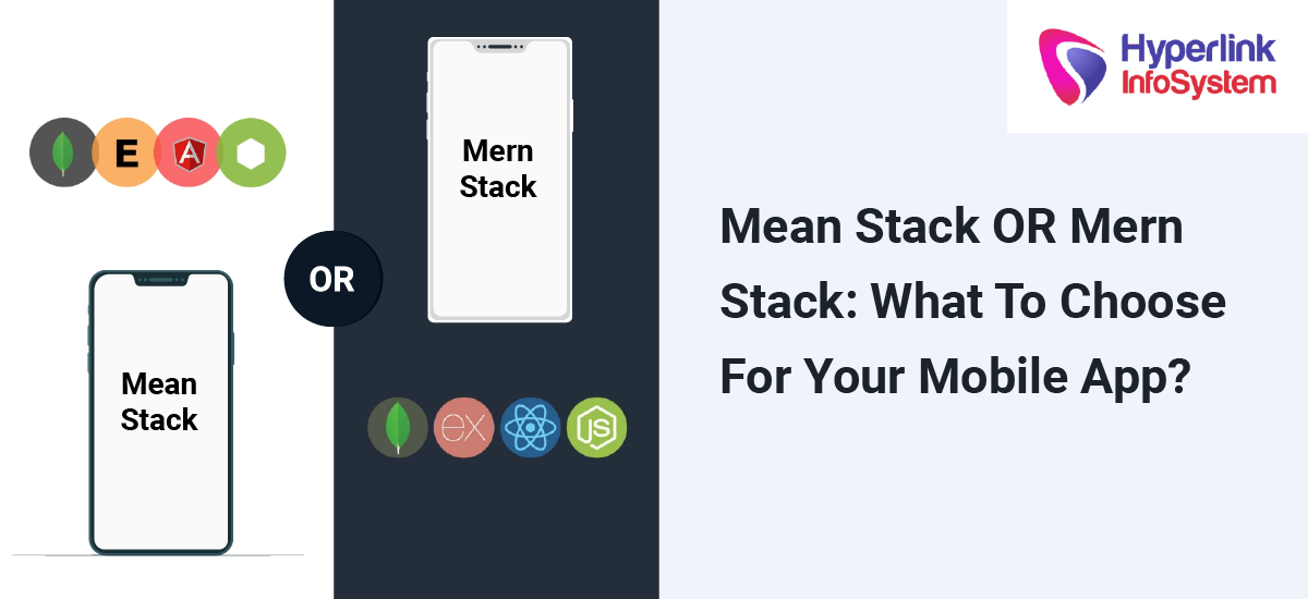 mean stack or mern stack: what to choose for your mobile app