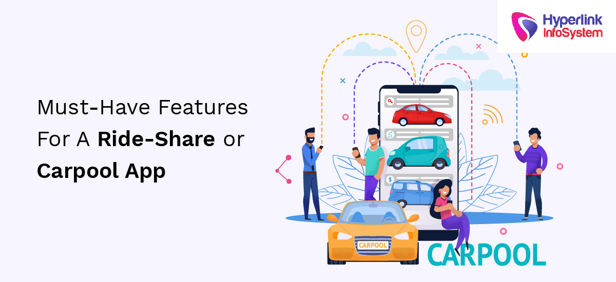 must have features for a ride-share or carpool app