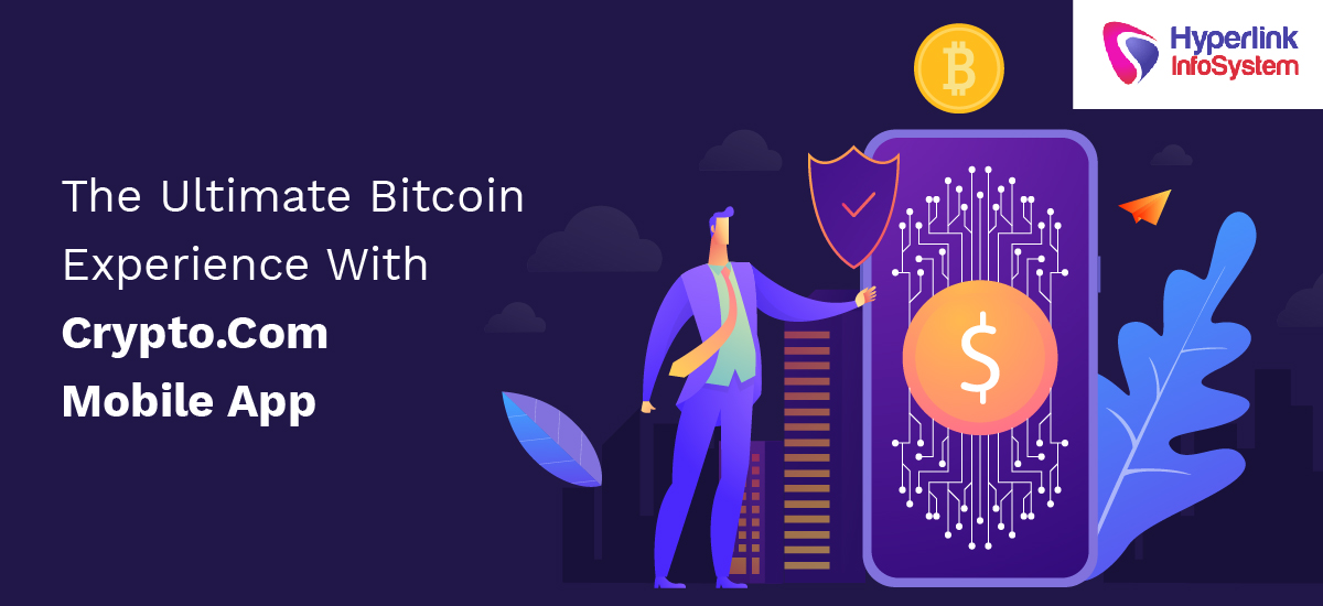 the ultimate bitcoin experience with crypto com mobile app