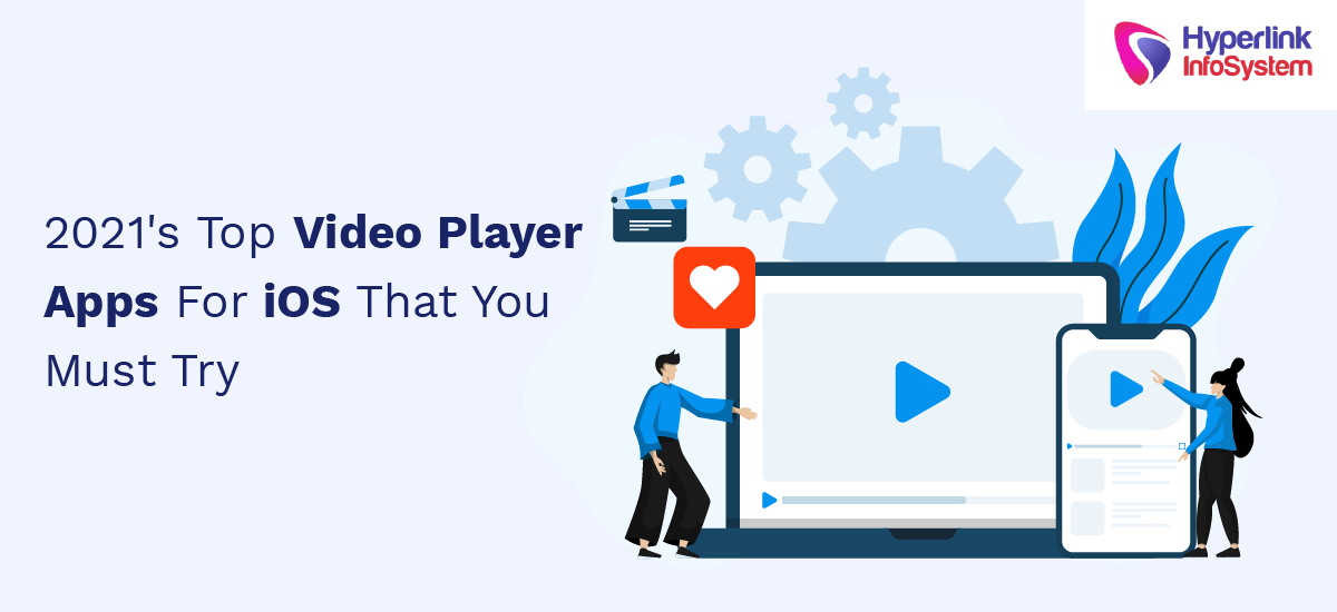 2021 top video player apps for ios that you must try
