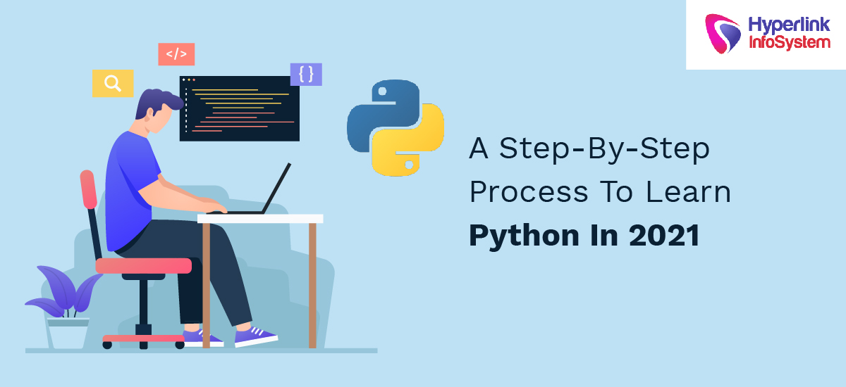 a step by step process to learn python in 2021