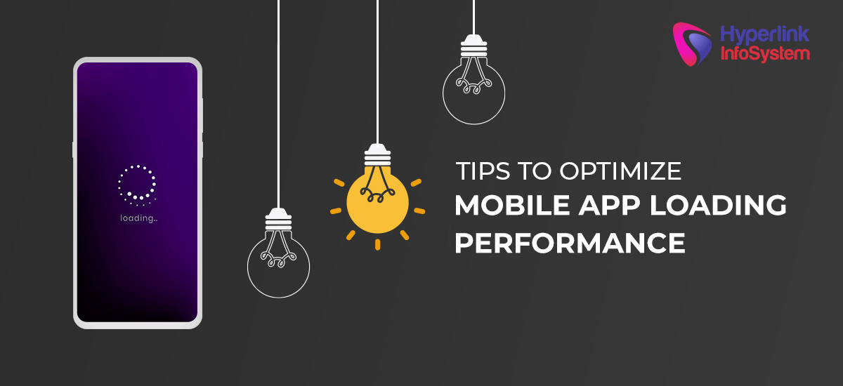 tips to optimize mobile loading performance