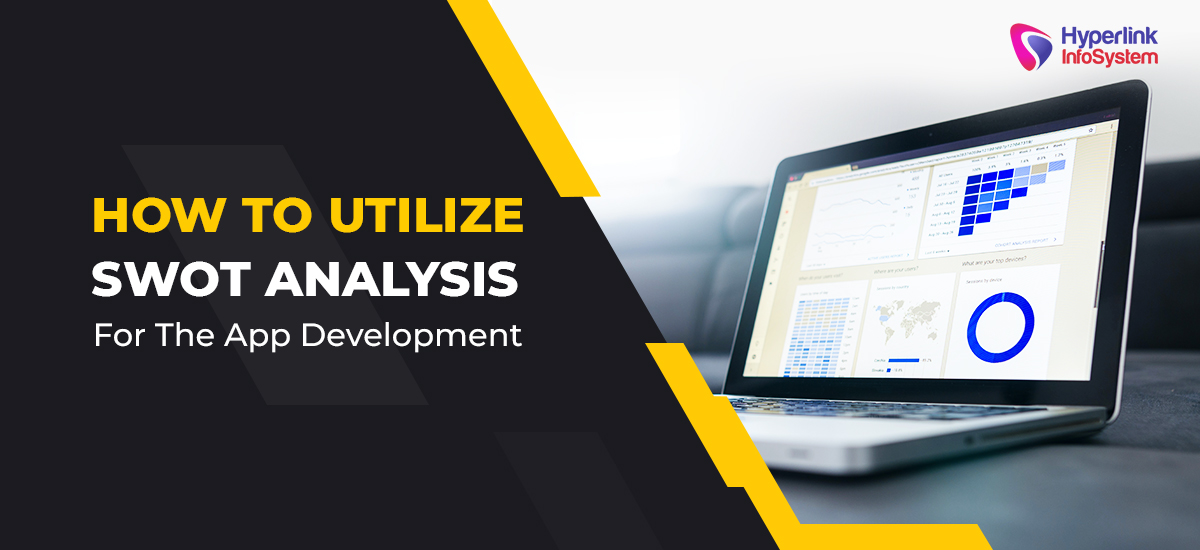 how to utilize swot analysis for the app development