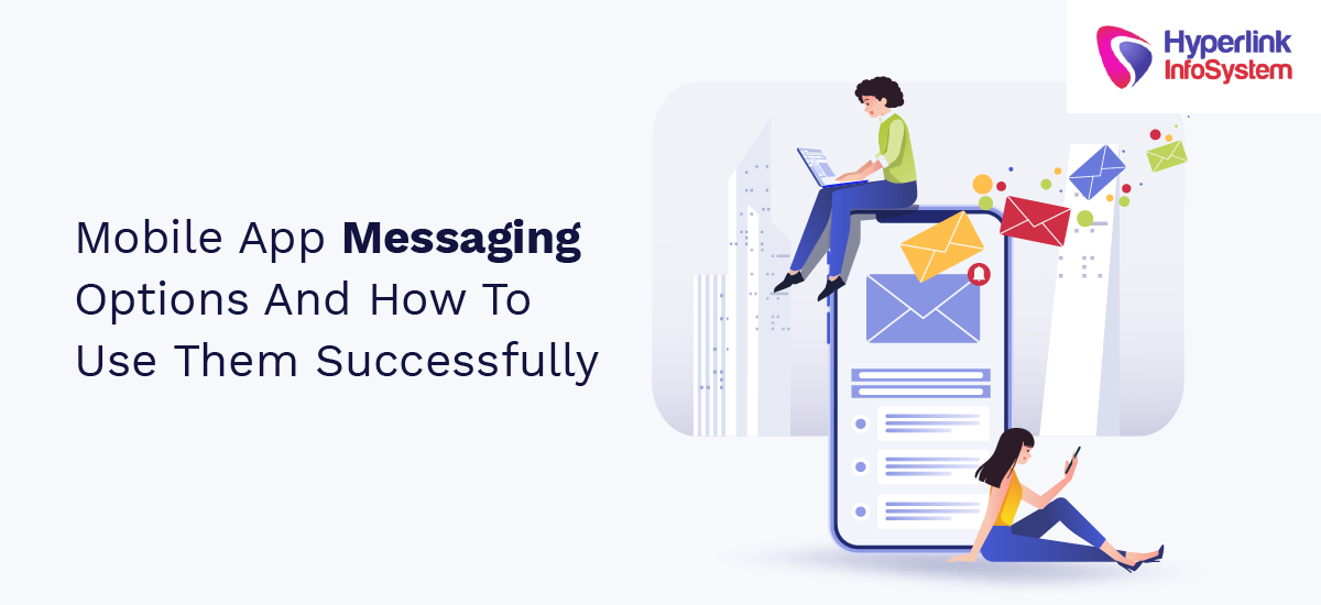 mobile app messaging options and how to use them successfully