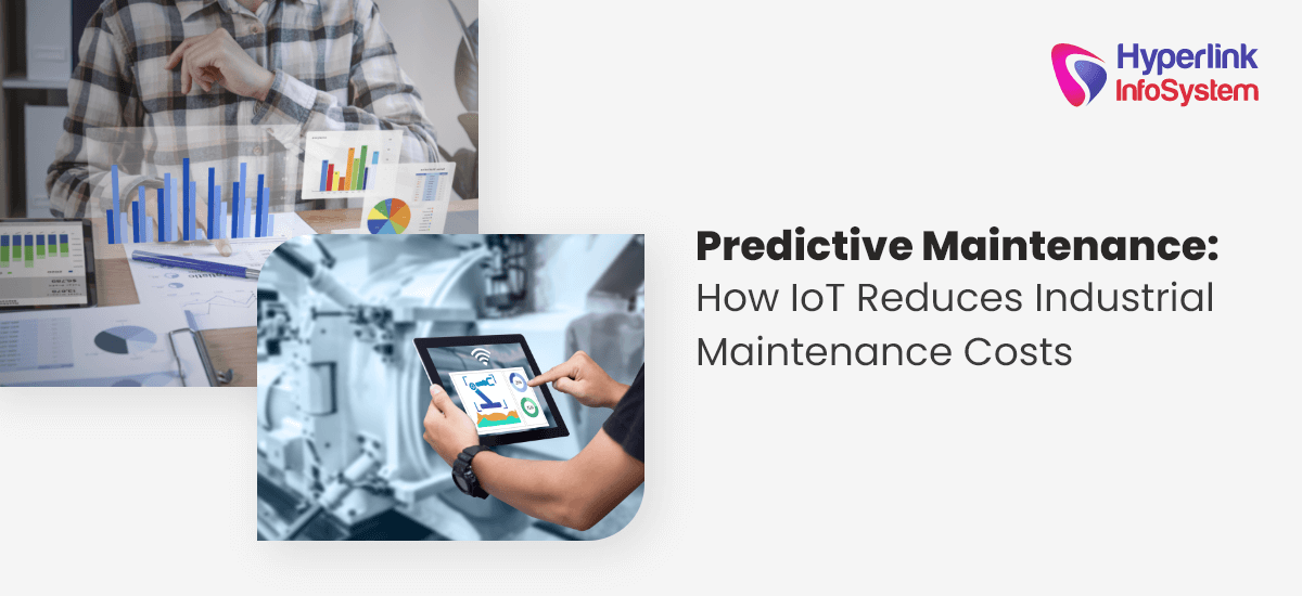 predictive maintenance how iot reduces industrial maintenance costs
