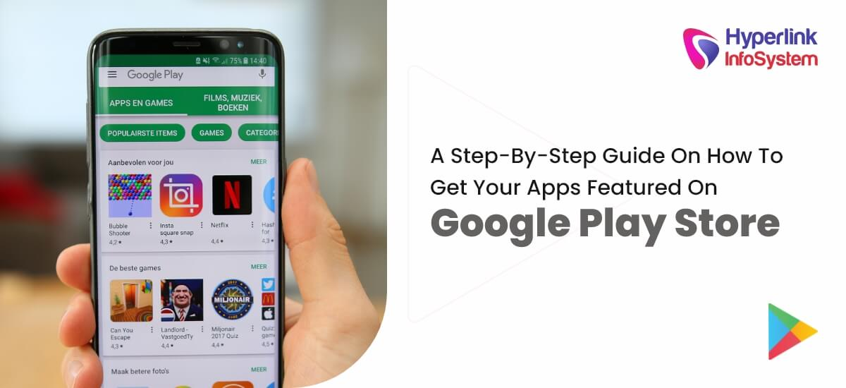 how to get your apps featured on google play store