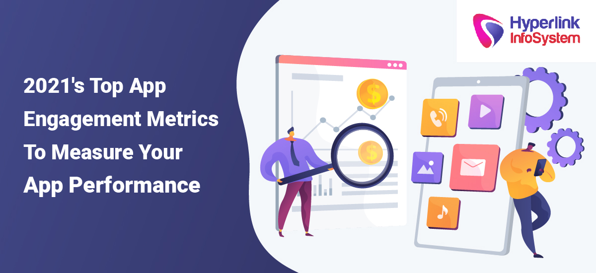 2021 top app engagement metrics to measure your app performance