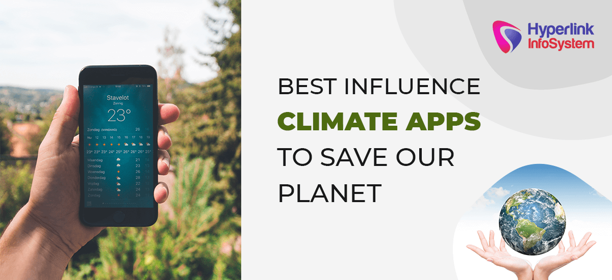 best influence climate apps to save our planet