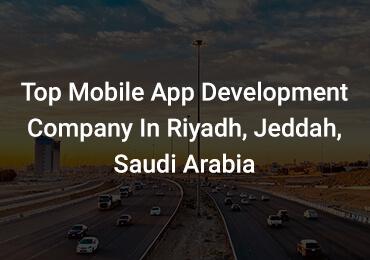 top mobile apps development company in riyadh