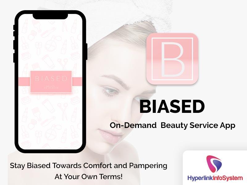 biased on demand beauty service app